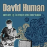 Washed Up Teenage Rockstar Blues Lyrics David Human