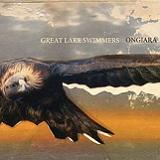 Ongiara Lyrics Great Lake Swimmers