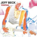 Yosōgai Lyrics Jeff Beck