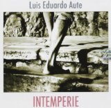 Intemperie Lyrics Luis Eduardo Aute