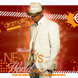 Welcome To Ne-yo's World Vol. 2 (Mixtape) Lyrics Ne-Yo