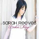Broken Things Lyrics Sarah Reeves