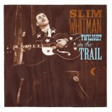Twilight On The Trail Lyrics Slim Whitman