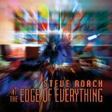 At The Edge Of Everything Lyrics Steve Roach