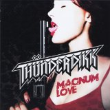 Magnum Love Lyrics Thunderdikk