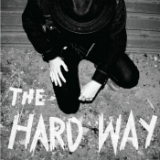 The Hard Way Lyrics Yoni Gordon