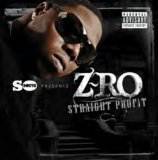Straight Profit Lyrics Z-Ro