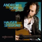 Hauser Sessions Lyrics Andrew York
