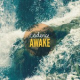 Awake (EP) Lyrics Cadence