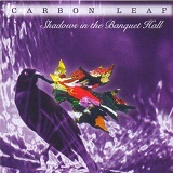 Shadows In The Banquet Hall Lyrics Carbon Leaf