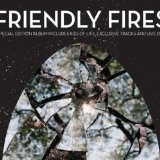 Friendly Fires Lyrics Friendly Fires