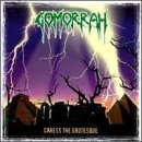 Caress The Grotesque Lyrics Gomorrah
