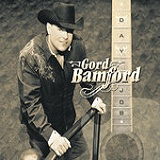 Day Job Lyrics Gord Bamford