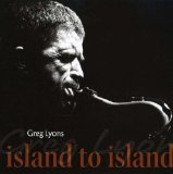 Island To Island Lyrics Greg Lyons