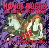All Those Wasted Years Lyrics Hanoi Rocks