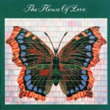 Butterfly Album Lyrics House Of Love