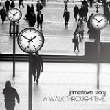 A Walk Through Time Lyrics Jamestown Story