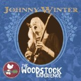 Johnny Winter: The Woodstock Experience Lyrics Johnny Winter