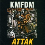 Attak Lyrics KMFDM