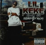 Loved By Few,Hated By Many Lyrics Lil Keke