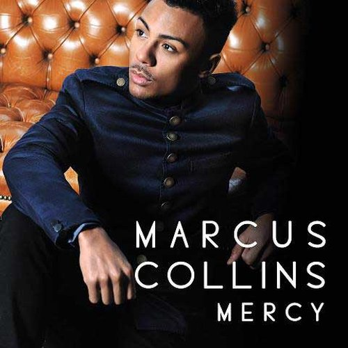 Mercy (Single) Lyrics Marcus Collins
