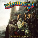 Regrinding the Axes Lyrics Molly Hatchet