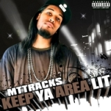 Keep Ya Area Lit Lyrics MTTRACKS