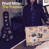 THE TRAVELER Lyrics Rhett Miller