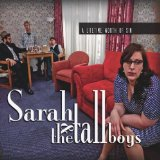 A Lifetime Worth of Sin Lyrics Sarah And The Tall Boys