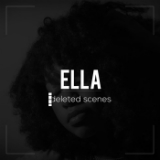 Ella: deleted scenes (EP) Lyrics ScienZe