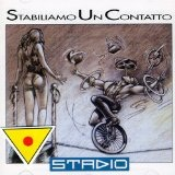 Stabiliamo Un Contatto Lyrics Stadio