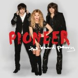 Pioneer Lyrics The Band Perry