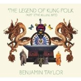 The Legend Of Kung Folk Part 1 Lyrics The Ben Taylor Band