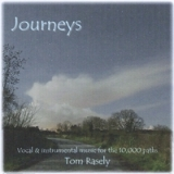 Journeys Lyrics Tom Rasely