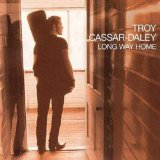 Long Way Home Lyrics Troy Cassar-Daley