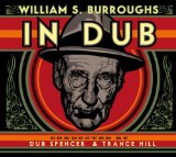 In Dub Lyrics William S. Burroughs