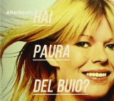 Hai Paura Del Buio? Lyrics Afterhours