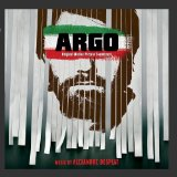 Argo (Original Motion Picture Soundtrack) Lyrics Alexandre Desplat