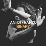 Binary Lyrics Ani Difranco