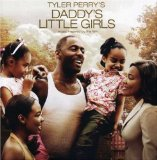 Tyler Perry's Daddy's Little Girls OST Lyrics Anthony hamilton