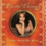 Love Needs You Lyrics Chantal Chamandy