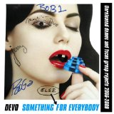 SOMETHING ELSE FOR EVERYBODY Lyrics Devo