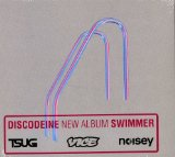 Swimmer Lyrics Discodeine