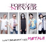 I Can't Believe It's Not Metal (EP) Lyrics Forever Never