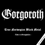 True Norwegian Black Metal Lyrics Gorgoroth