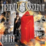 D.I.R.T. Lyrics Heltah Skeltah