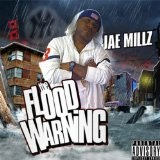 Flood Warning Lyrics Jae Millz