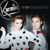 Brokenhearted (Single) Lyrics Karmin