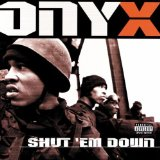 Shut Em Down Lyrics Onyx
