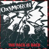 The Pack Is Back Lyrics Oxymoron